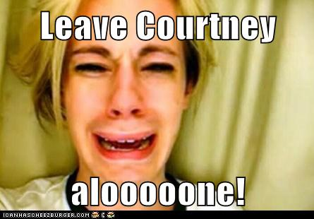 leave-courtney-alone.jpg