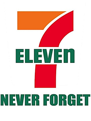 never-forget-7-11.jpg